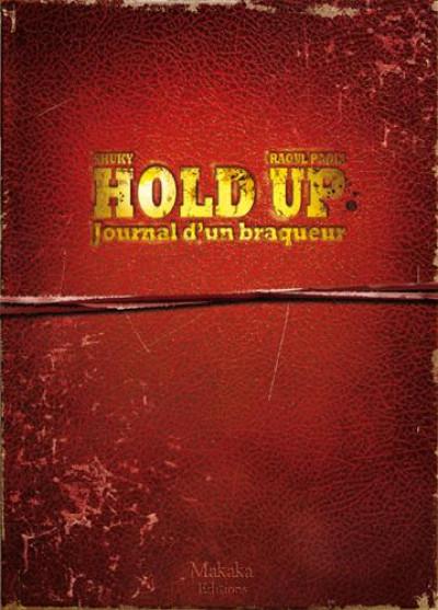 Couverture Hold-up - journal d'un braqueur tome 1