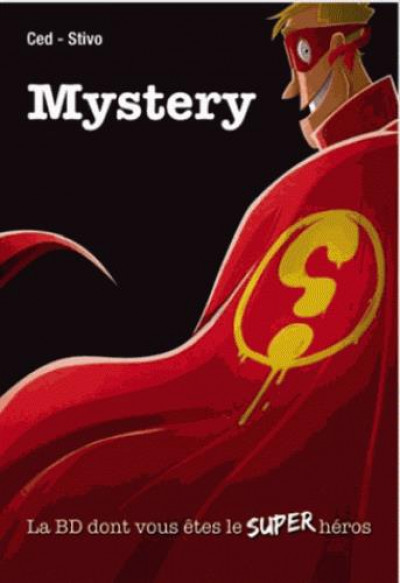 Couverture Mystery - La BD dont vous êtes le super-héros