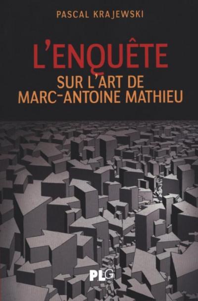 Couverture L'enquête sur l'art de Marc-Antoine Mathieu