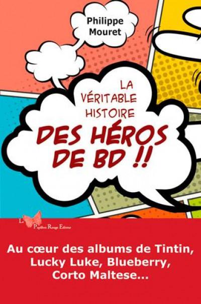 Couverture la véritable histoire des héros de BD !!