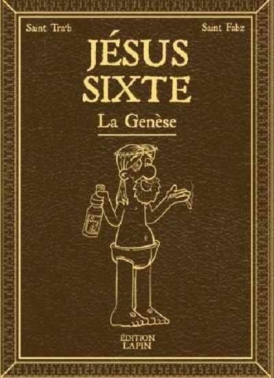 Couverture Jésus Sixte - La genèse