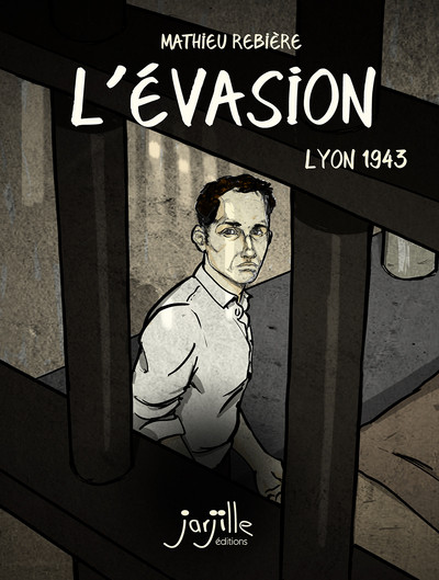 Couverture L'évasion - Lyon 1943