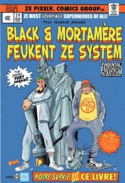 image de Black et Mortamere tome 3 - Black et Mortamere feukent ze system (the furious fury sequel!)