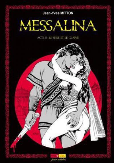 Couverture Messalina tome 2 - le sexe et le glaive