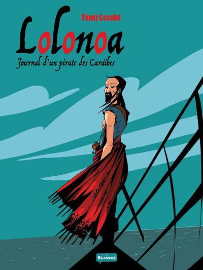 Couverture Lolonoa tome 1 - Journal d'un pirate des Caraïbes