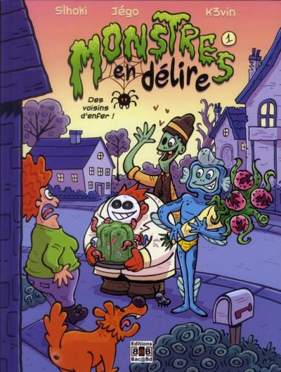 Couverture monstres en délire tome 1 - des voisins d'enfer