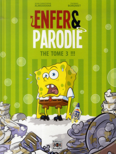 Couverture Enfer & parodie : the tome 3 !!!