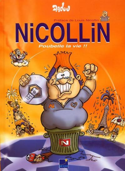 Couverture Nicollin ; poubelle la vie !
