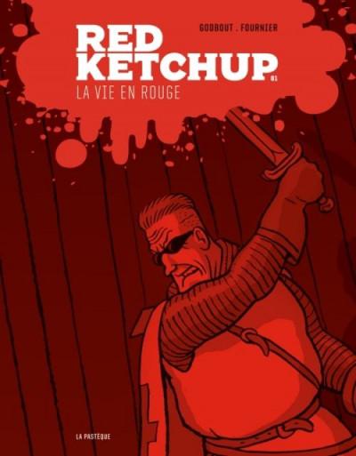 Couverture red ketchup tome 1 - la vie en rouge