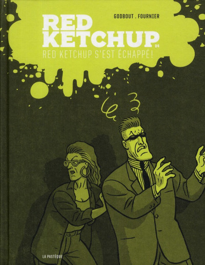 Couverture Red Ketchup tome 4 - Red Ketchup s'est échappé !
