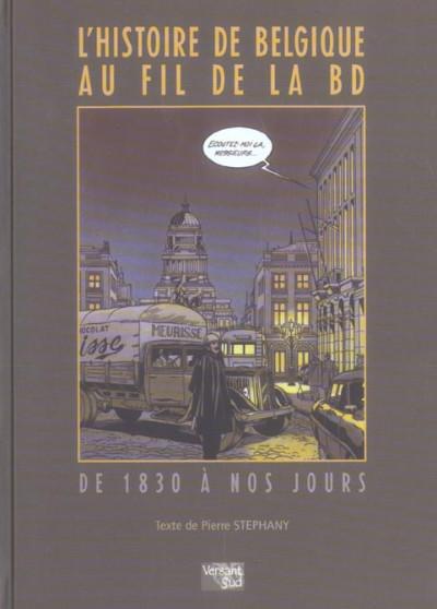 Couverture l'histoire de belgique au fil de la bd ; de 1830 à nos jours