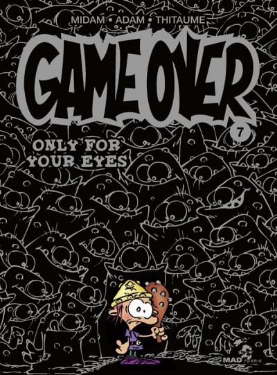 Couverture game over tome 7 - only for your eyes