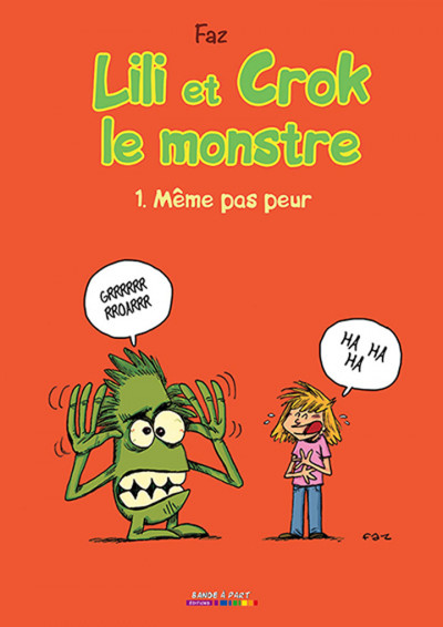 image de Lili et Crok le monstre Tome 1 - Même pas peur