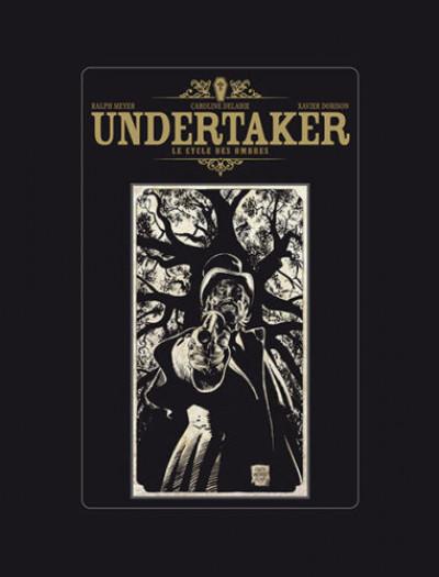 Couverture Undertaker - Le cycle des ombres - tirage de tête
