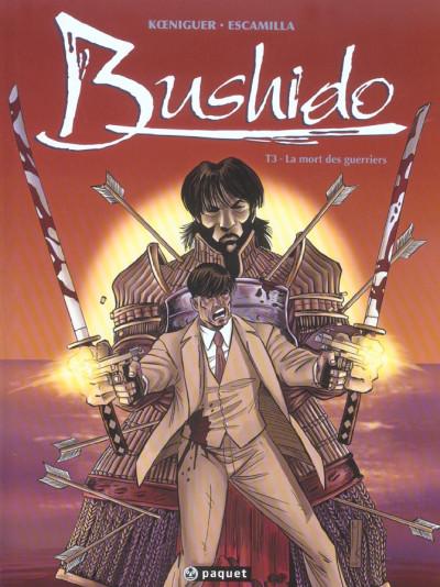 Couverture bushido tome 3 - la mort des guerriers