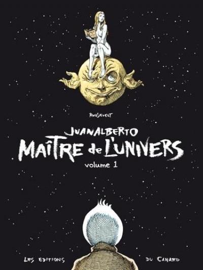 Couverture Juanalberto - maître de l'univers tome 1