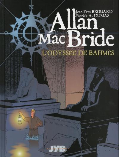 image de allan mac bride tome 1 - l'odyssée de bahmes