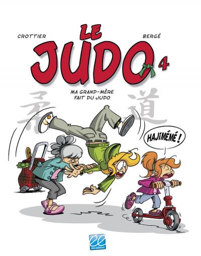 Couverture Le judo tome 4 - Ma grand-mère fait du judo