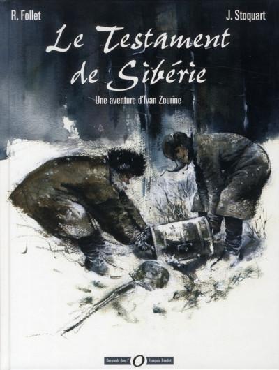 Couverture ivan zourine tome 1 - le testament de sibérie