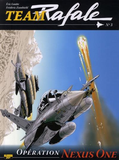 image de team rafale tome 3 - opération nexus one