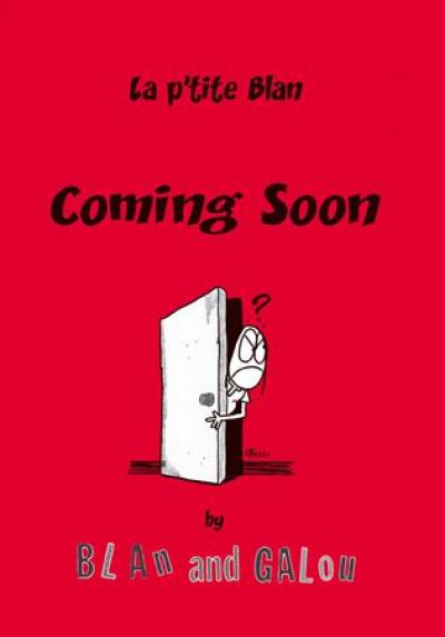 Couverture la p'tite Blan tome 1 - coming soon