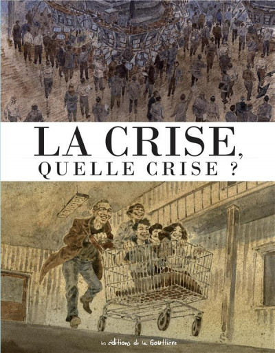 Couverture la crise, quelle crise ?