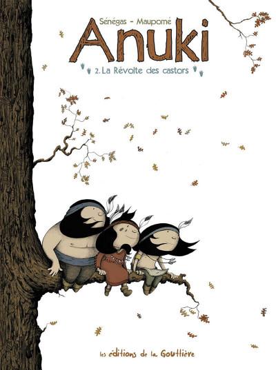image de Anuki tome 2 - la révolte des castors
