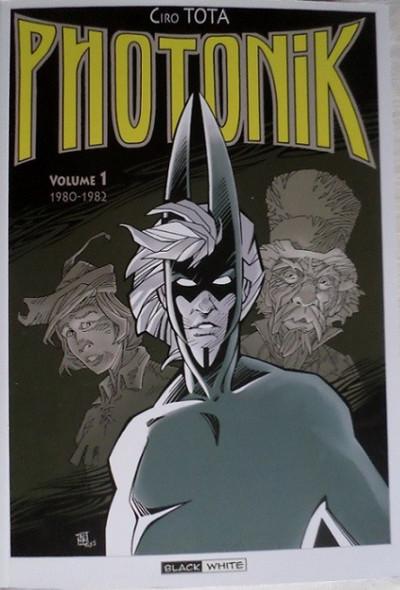 Couverture Photonik (Black & White) - Volume 1 - 1980 - 1982 (éd. 2015)