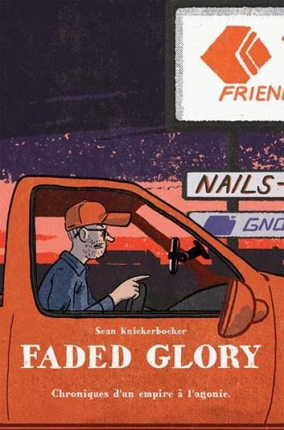 Couverture Faded glory - Chroniques d'un empire à l'agonie
