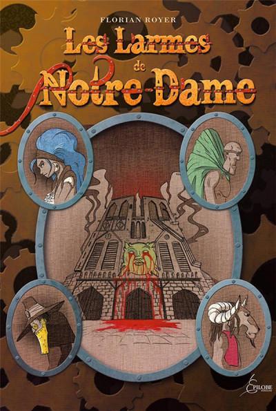 Couverture Les larmes de Notre-Dame
