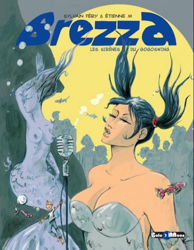 Couverture Brezza - Les sirènes du GogoSwing