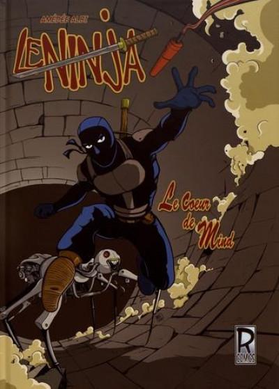Couverture Le ninja - le coeur de mind