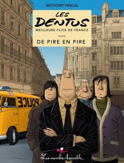 Couverture Les Dentus, meilleurs flics de France tome 1