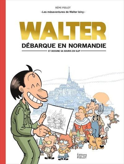 Couverture Les mésaventures de Walter Iziny tome 1