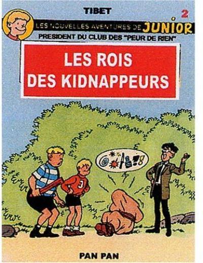 Couverture les peur de rien tome 2 - les rois des kidnappeurs