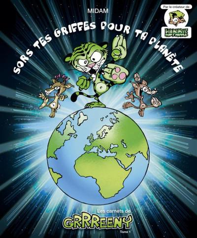 Couverture les carnets de grrreeny tome 1 - sors tes griffes pour ta planète