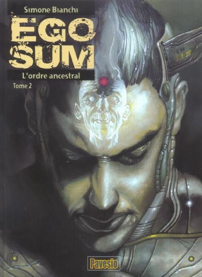 Couverture ego sum tome 2 - l'ordre ancestral