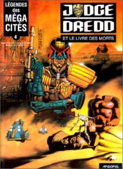 Couverture Légendes des mega-cités tome 4 - Juge Dredd et le livre des morts