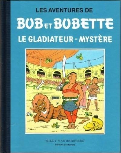 Couverture Bob et Bobette (Collection classique bleue) tome 5 - Le Gladiateur-Mystère (éd. 2009)