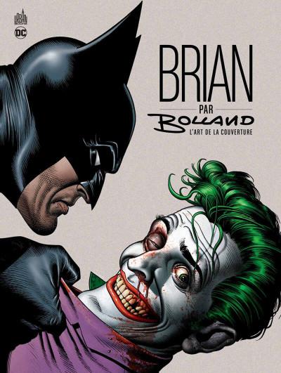 Couverture Brian par Bolland - L'art de la couverture