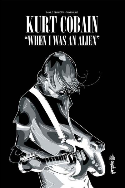 Couverture Kurt Cobain - When I was an alien