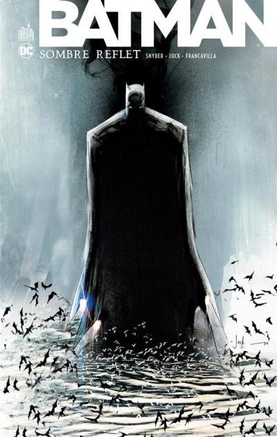 Couverture Batman sombre reflet - intégrale