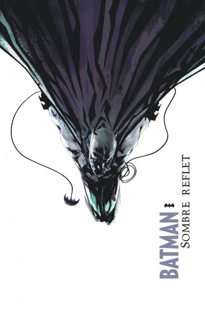 Page 1 Batman sombre reflet - intégrale