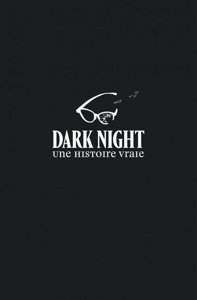 Page 1 Dark night - Une histoire vraie