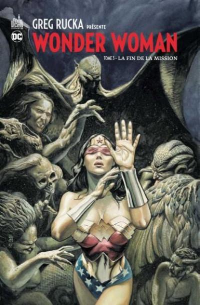 Couverture Greg Rucka présente Wonder Woman tome 3
