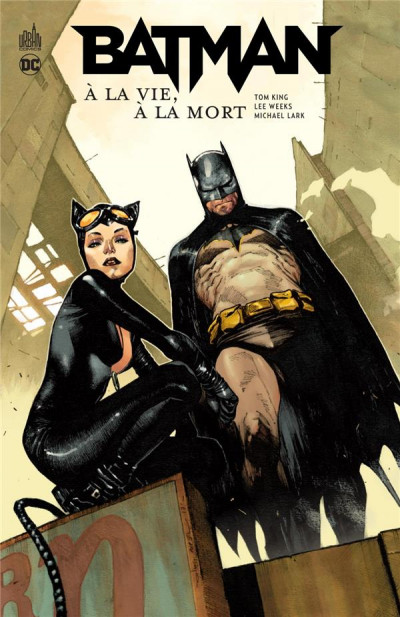 Couverture Batman à la vie, à la mort
