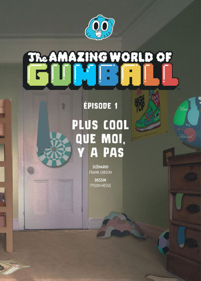 Page 7 Le monde incroyable de Gumball tome 1