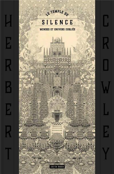 Couverture Le temple du silence - Les mondes oubliés d'Herbert Crowley