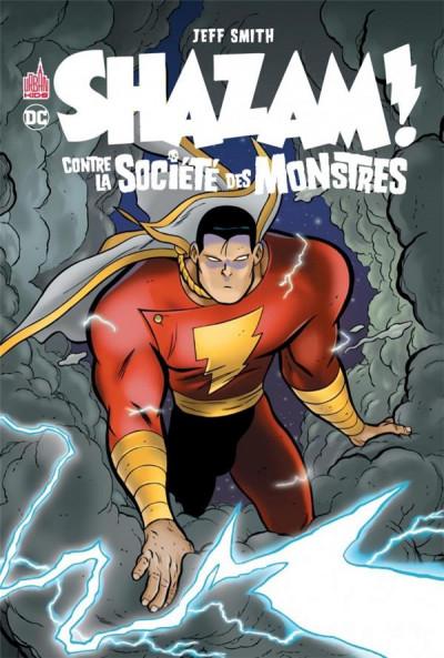 Couverture Shazam contre la societe des monstres