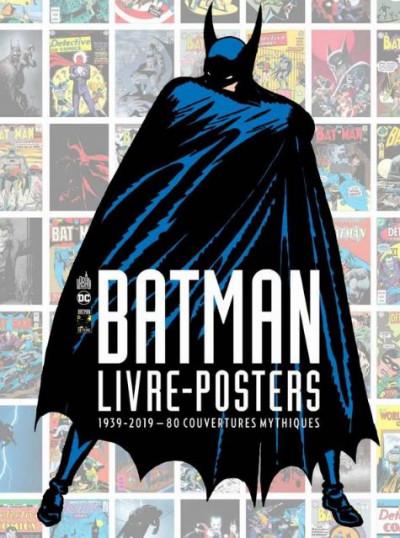Couverture Batman - Livre-posters - 80 couvertures mythiques
